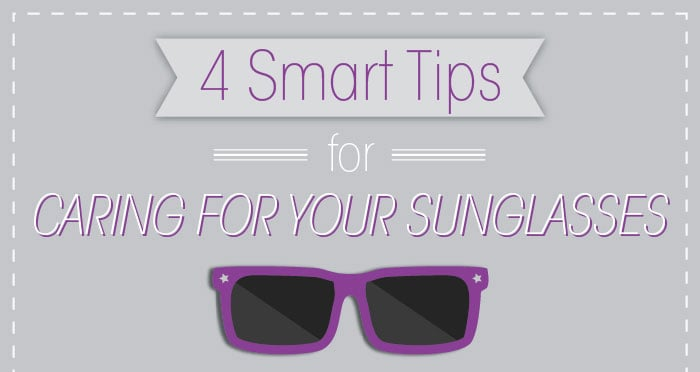 Caring for Your Sunglasses